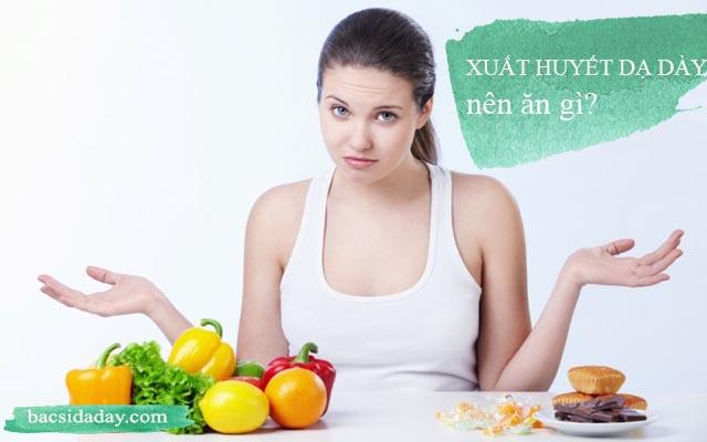 xuất huyết dạ dày nên ăn gì