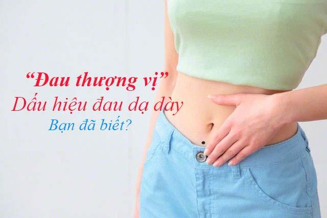 Đau thượng vị dấu hiệu đau dạ dày