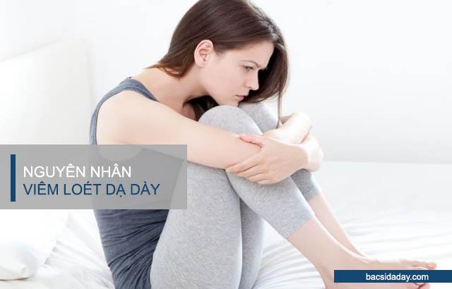 Nguyên nhân gây viêm loét dạ dày
