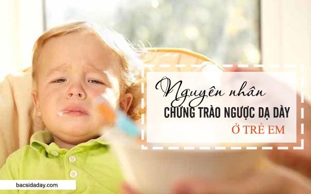 trào ngược dạ dày thực quản ở trẻ