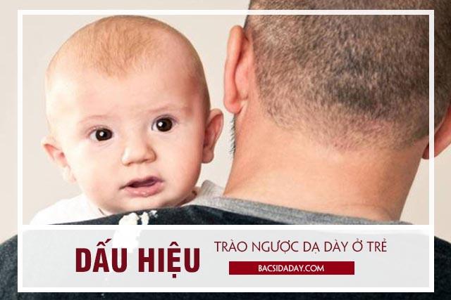 triệu chứng bệnh trào ngược dạ dày ở trẻ em