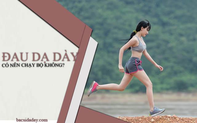 Bị đau dạ dày có nên chạy bộ không