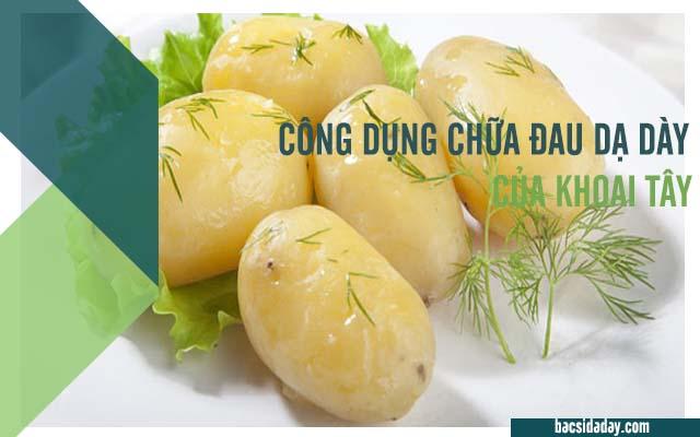 điều trị bệnh đau dạ dày bằng khoai tây