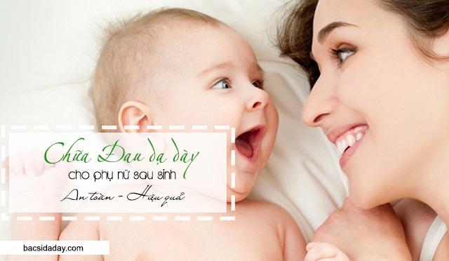 cách chữa đau dạ dày cho phụ nữ sau sinh