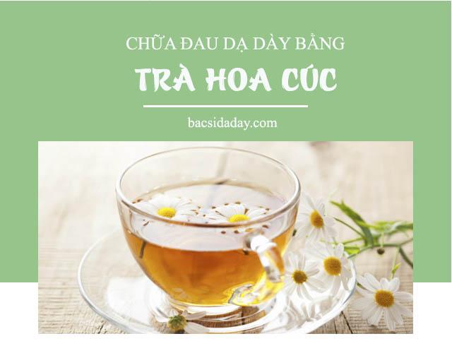 trà hoa cúc chữa đau dạ dày