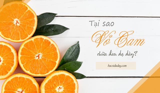 chữa đau dạ dày bằng vỏ cam