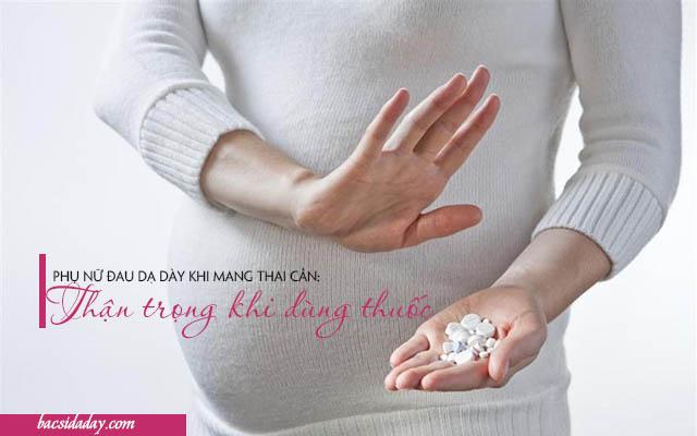 đau dạ dày khi mang thai phải làm gì