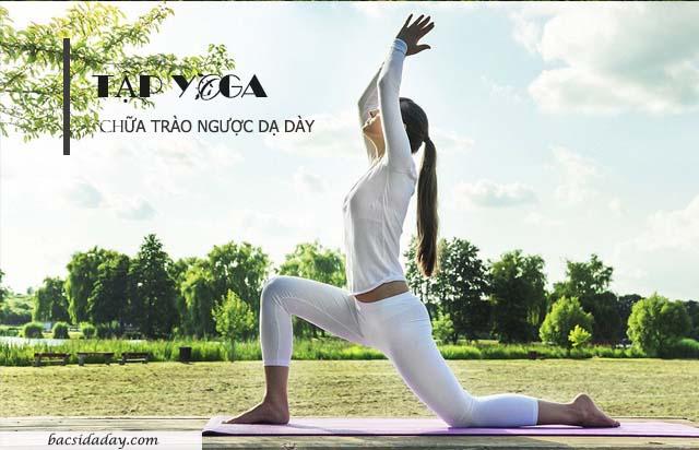 Yoga chữa bệnh trào ngược dạ dày thực quản