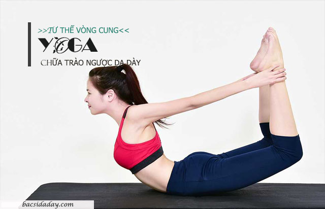 yoga cho bệnh trào ngược dạ dày