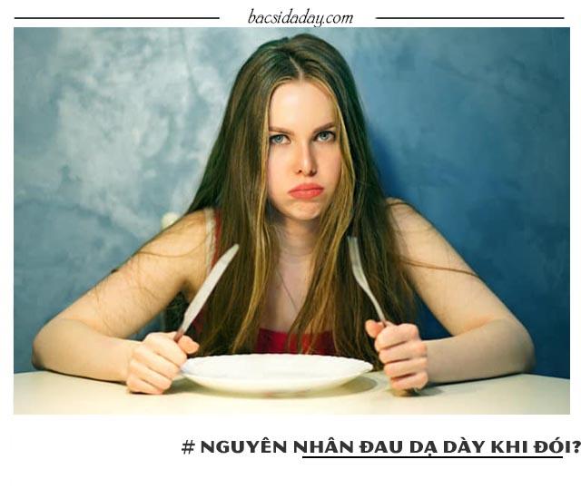 Nguyên nhân nào gây đau dạ dày khi đói