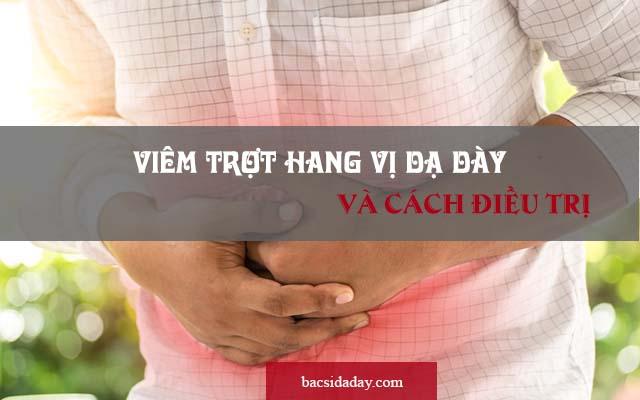 viêm trợt xung huyết hang vị dạ dày